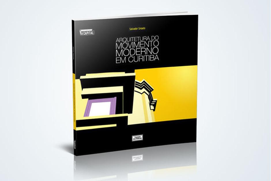 Livro Arquitetura do Movimento Moderno em Curitiba